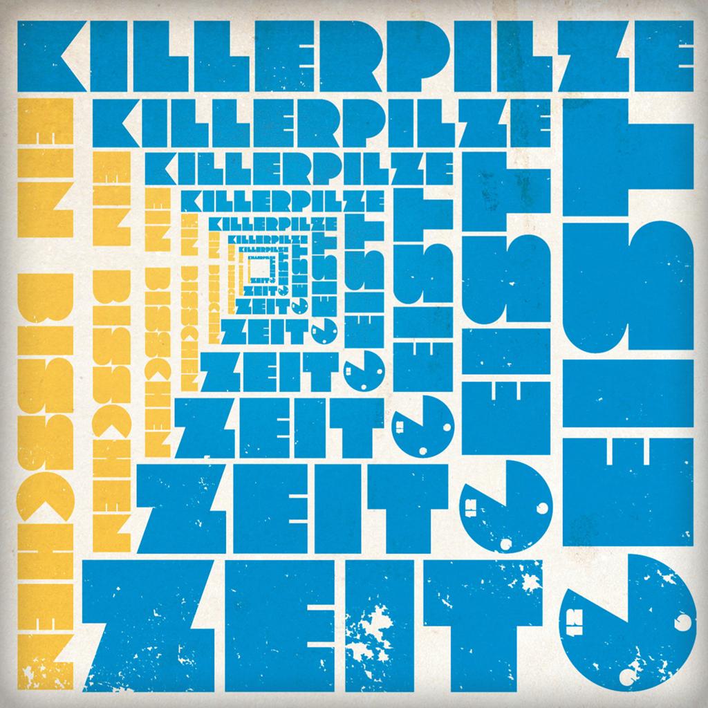 """Killerpilze: """"Ein bisschen Zeitgeist"""""""