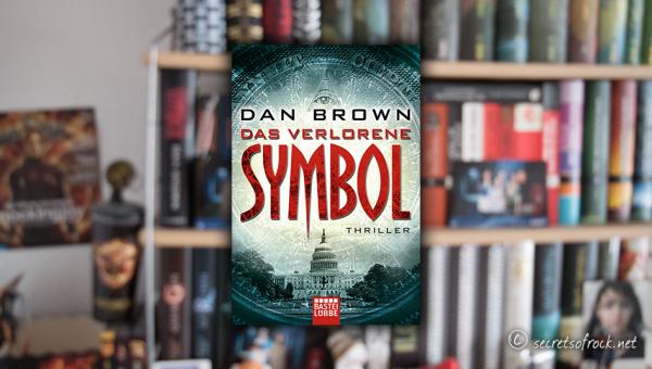 """Dan Brown: """"Das verlorene Symbol"""""""