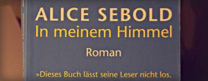 """Alice Sebold: """"In meinem Himmel"""" (Slider)"""
