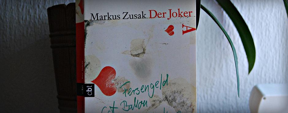 """Markus Zusak: """"Der Joker"""""""