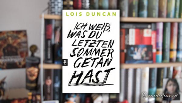 """Lois Duncan: """"Ich weiß, was du letzten Sommer getan hast"""""""