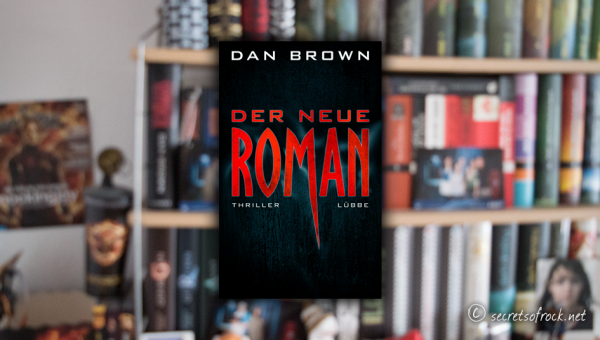 """Inferno"" – Der neuer Dan Brown"