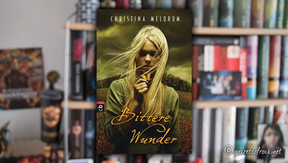 Christina-Meldrum-Bittere-Wunder