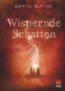 Daniel Blythe Wispernde Schatten