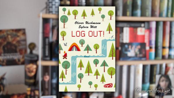 "Oliver Uschmann, Sylvia Witt: ""LOG OUT!"""