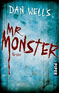Dan wells Mr. Monster