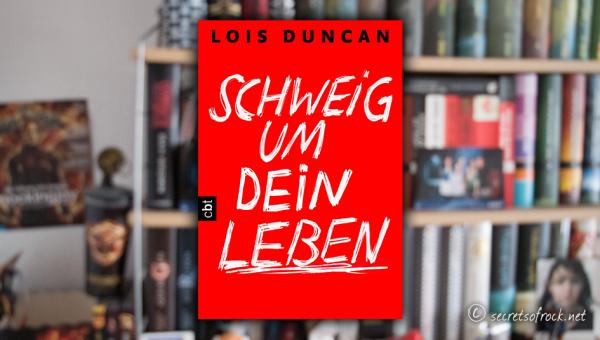 """Lois Duncan: """"Schweig um dein Leben"""""""