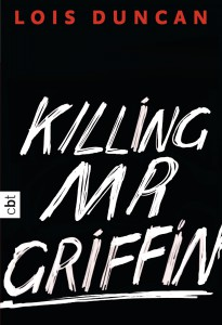 Killing Mr Griffin von Lois Duncan