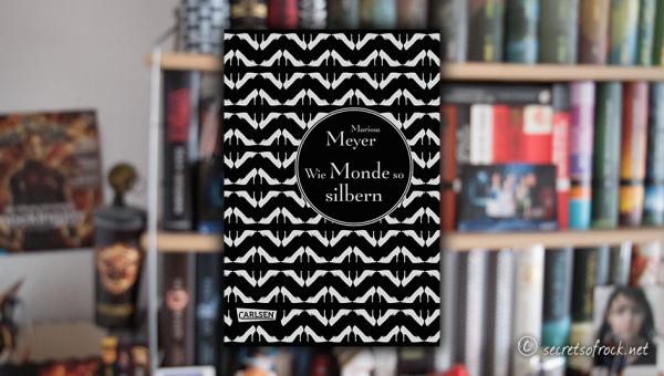 """Marissa Meyer: """"Wie Monde so silbern"""""""