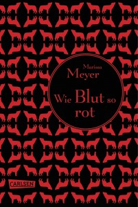 "Marissa Meyer: ""Wie Blut so rot"" (Die Luna Chroniken, Band 2)"