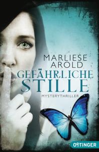 """Marliese Arold: """"Gefährliche Stille"""""""