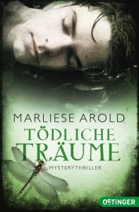 """Marliese Arold: """"Tödliche Träume"""""""