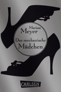 """Marissa Meyer: """"Die Luna-Chroniken - Das mechanische Mädchen"""""""