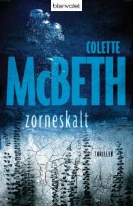 """Colette McBeth: """"Zorneskalt"""""""