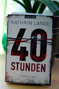 """Kathrin Lange: """"40 Stunden"""""""