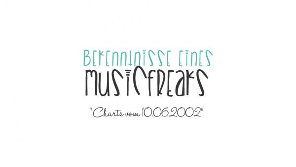Musikcharts vom 10. Juni 2002