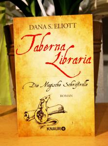"DANA S. ELIOTT: ""Taberna Libraria – Die Magische Schriftrolle"""