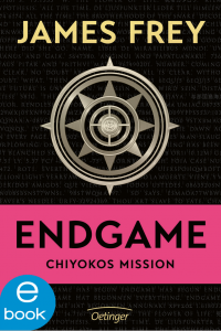 James Frey Endgame. Chiyokos Mission