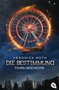 Die Bestimmung Fours Geschichte von Veronica Roth