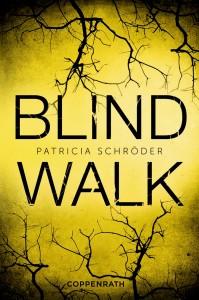 """Patricia Schröder: """"Blind Walk"""""""
