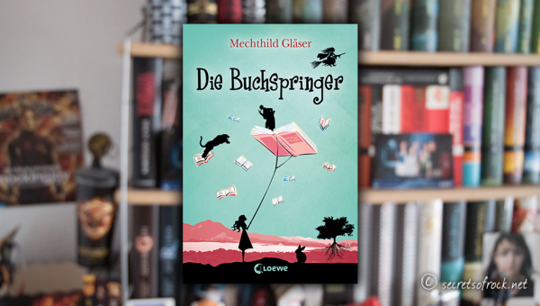 """Mechthild Gläser: """"Die Buchspringer"""""""