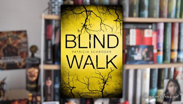 Patricia Schröder: Blind Walk