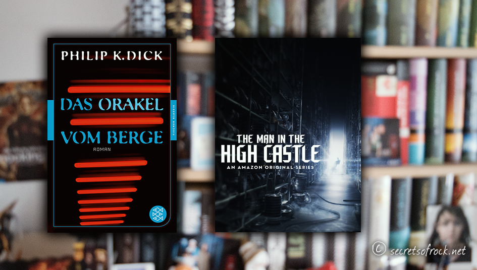 das-orakel-vom-berge-the-man-in-the-high-castle