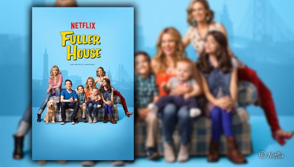 Netflix Original: Fuller House (Staffel 1)