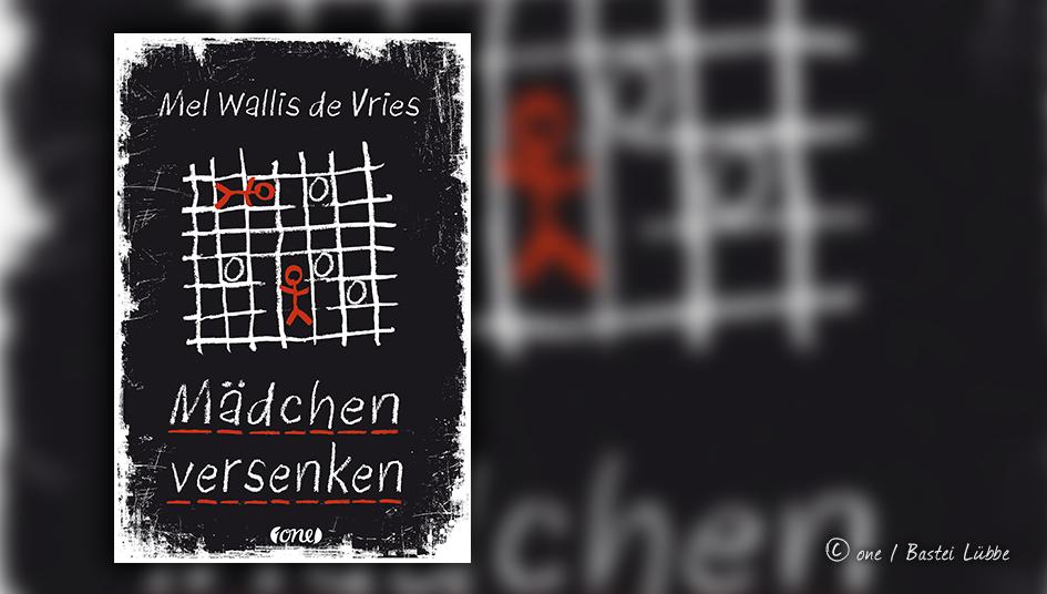 Buchcover und Titelbild von Mel Wallis de Vries Mädchen versenken